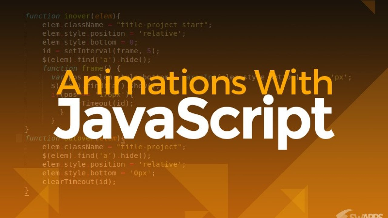 Animations with JavaScript | Swapps